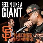 Feelin' Like A Giant by Bailey