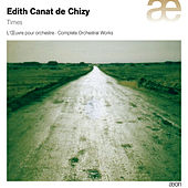 Edith Canat de Chizy : Times by Various Artists