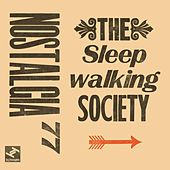 The Sleepwalking Society by Nostalgia 77