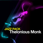 Jazz Pack: Thelonious Monk - EP by Thelonious Monk