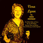 The Forces Sweatheart by Vera Lynn