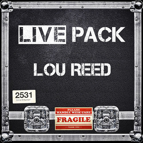 Live Pack - Lou Reed by Lou Reed