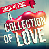 Back in Time - A Collection of Love by Various Artists