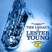 The Legacy of Lester Young Vol. 2 by Lester Young