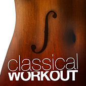 Classical Workout! by Various Artists