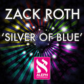 Silver Of Blue by Zack Roth