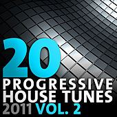 20 Progressive House Tunes 2011, Vol. 2 by Various Artists