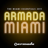 Armada The Miami Essentials 2011 by Various Artists