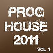 Proghouse 2011, Vol. 1 by Various Artists