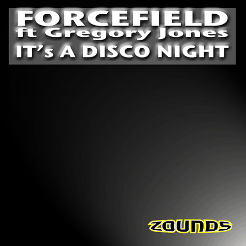 It's A Disco Night by Forcefield