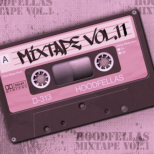 Mixtape Vol.11 by Hood Fellas