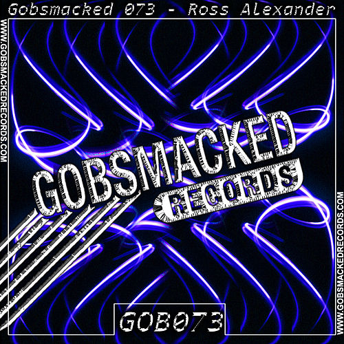 Gobsmacked 073 by Ross Alexander