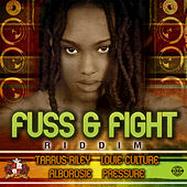 Fuss & Fight Riddim by Various Artists