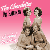 Mr Sandman by The Chordettes