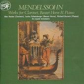 Mendelssohn: Works for Clarinet, Basset Horn & Piano by Alan Hacker