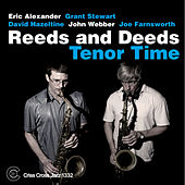 Tenor Time by Reeds And Deeds