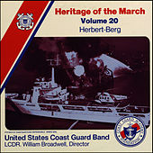 Heritage of the March, Volume 20 The Music of Herbert and Berg by US Coast Guard Band