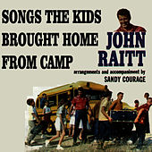 Songs the Kids Brought Home from Camp by John Raitt