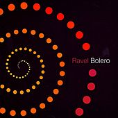 Ravel: Bolero and Other Essential Works by Various Artists