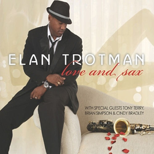 Love and Sax by Elan Trotman