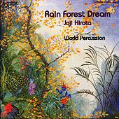 Rain Forest Dream by Joji Hirota
