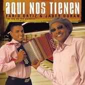 Aquí Nos Tienen by Farid Ortiz