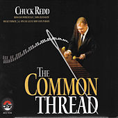 The Common Thread by Chuck Redd