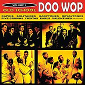Old School Doo Wop, Vol. 1 by Various Artists