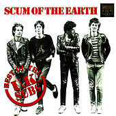 Scum Of The Earth - The Best Of The UK Subs by U.K. Subs