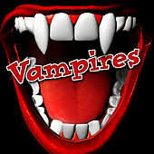 Vampires by Halloween Sound Effects SPAM