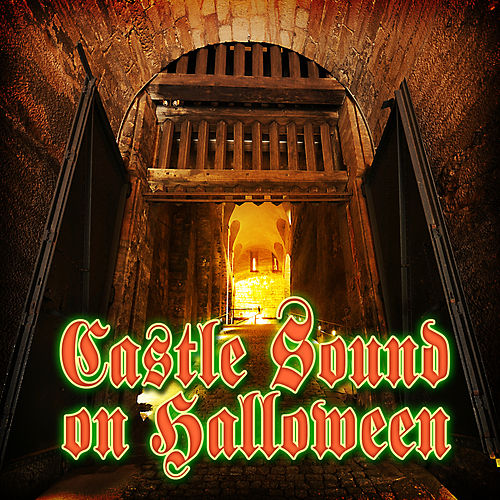 Castle Sound on Halloween by Halloween Sound Effects SPAM