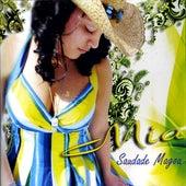 Saudade Magoa by Mia