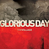 Glorious Day - Single by The Village Church