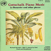 Gottschalk: Piano Music by Richard Burnett