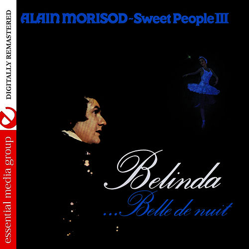 Belinda …Belle de nuit (Remastered) by Alain Morisod