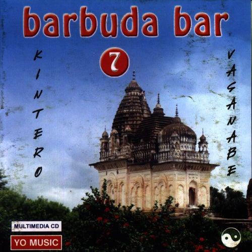 Budda Bar Vol. 7 by Kintero Vatanabe