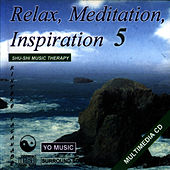 Relax, Meditation And Inspiration Vol. 5 by Kintero Vatanabe