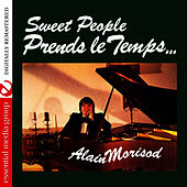 Prends le Temps (Remastered) by Alain Morisod
