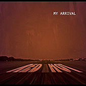 My Arrival by Red Hot