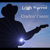 Crackin' Cancer by Leigh Warren