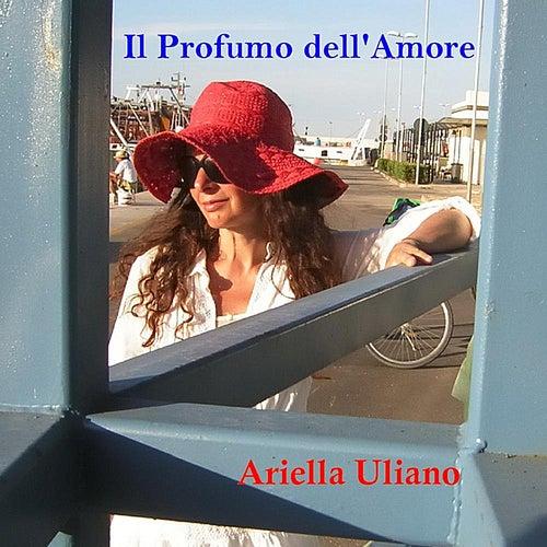 Il Profumo dell'Amore by Ariella Uliano