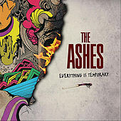 Everything Is Temporary by Ashes