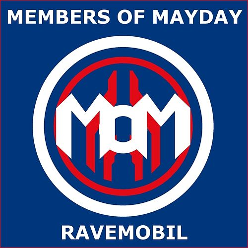 Ravemobil by Members Of Mayday