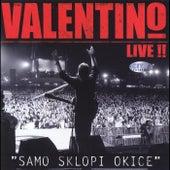 Valentino Live ! - Samo Sklopi Okice by Valentino (Latin)