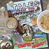 Tales From The Underworld by The Epileptic Hillbilly's