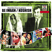 Be Imaan / Koshish by Various Artists