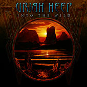 Into The Wild by Uriah Heep