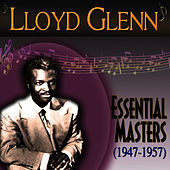 Essential Masters 1947-1957 by Lloyd Glenn