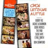 C'mon, Let's Live A Little (Original Motion Picture Soundtrack) by Various Artists
