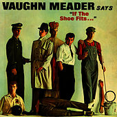 If The Shoe Fits… by Vaughn Meader